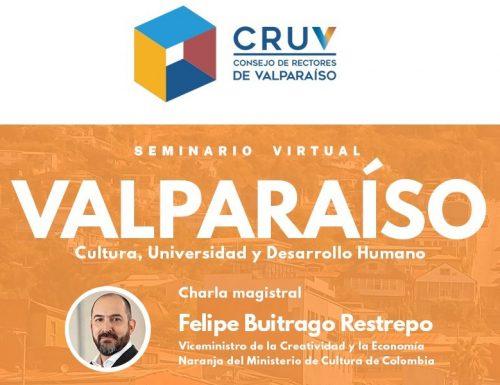 Seminario Virtual del CRUV analiza el potencial de Valparaíso para un desarrollo económico creativo